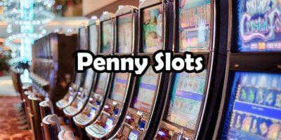 Machines à sous penny slot